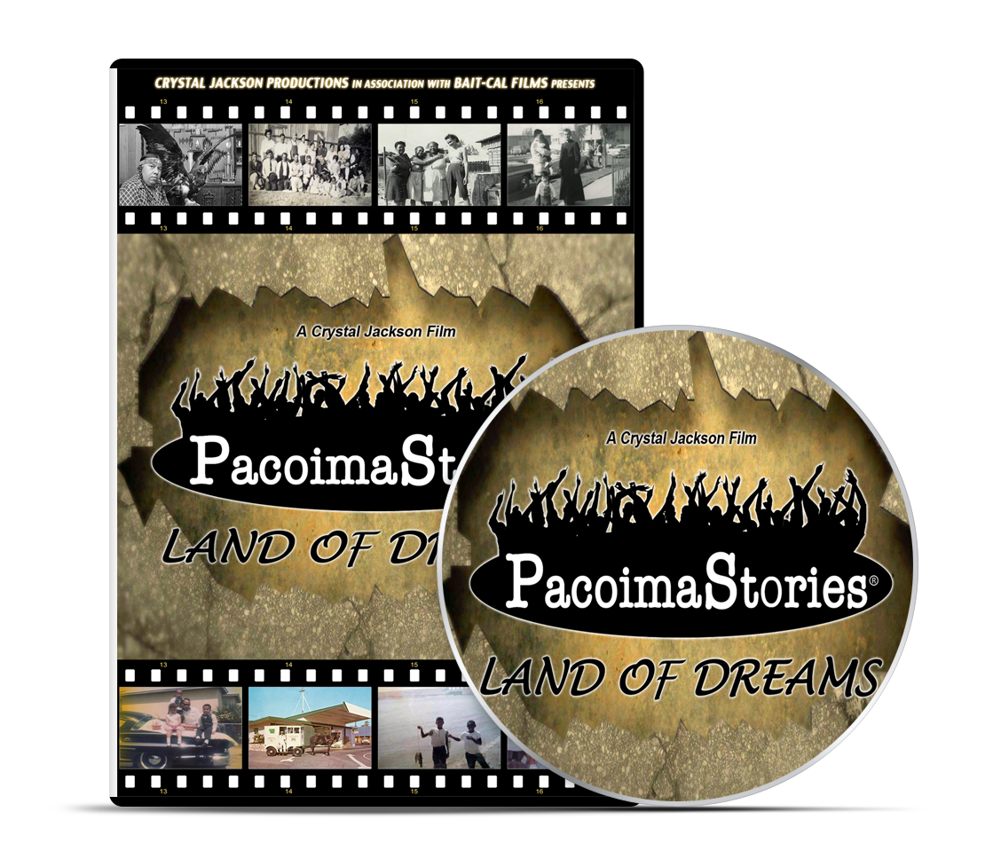 PacoimaStories - Land of Dreams